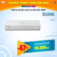 Thiết bị chuyển mạch có dây Unmanaged D-Link DES-1008C 8 port 10/100 Mbp (Plastic)